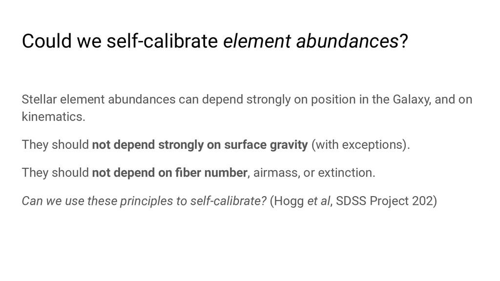 Could we self-calibrate element abundances? Ste...