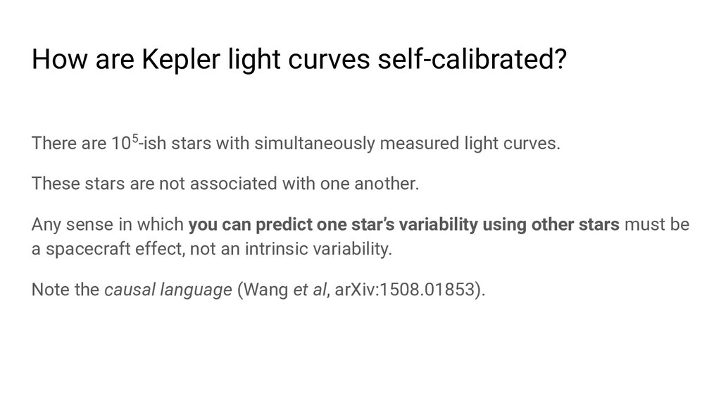 How are Kepler light curves self-calibrated? Th...