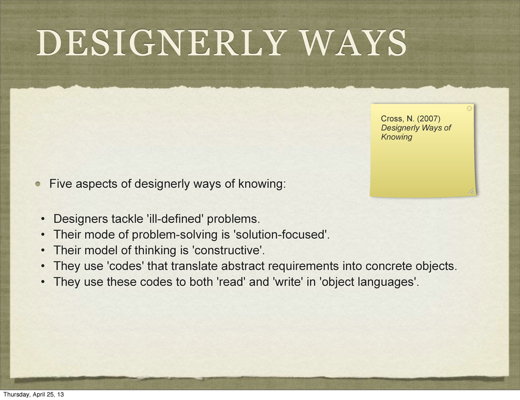 DESIGNERLY WAYS Five aspects of designerly ways...