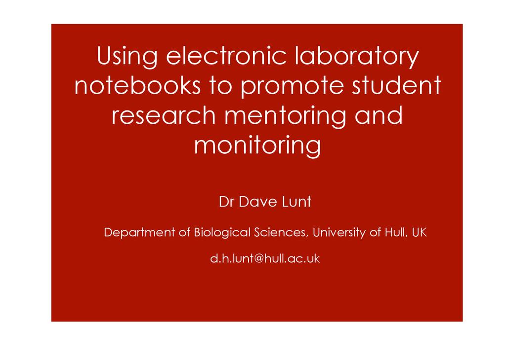 Using electronic laboratory notebooks to promot...
