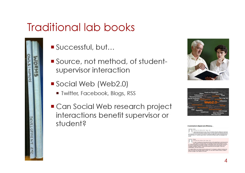 Traditional lab books 4 Successful, but… So...