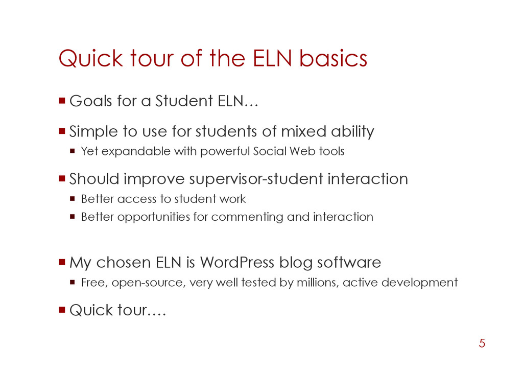 Quick tour of the ELN basics Goals for a Stud...