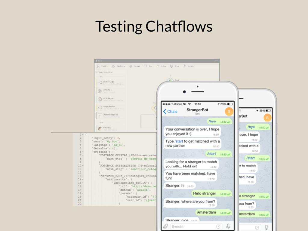 Testing Chatflows