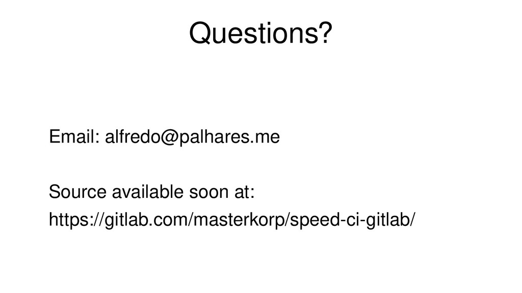 Questions? Email: alfredo@palhares.me Source av...
