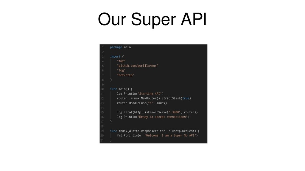 Our Super API