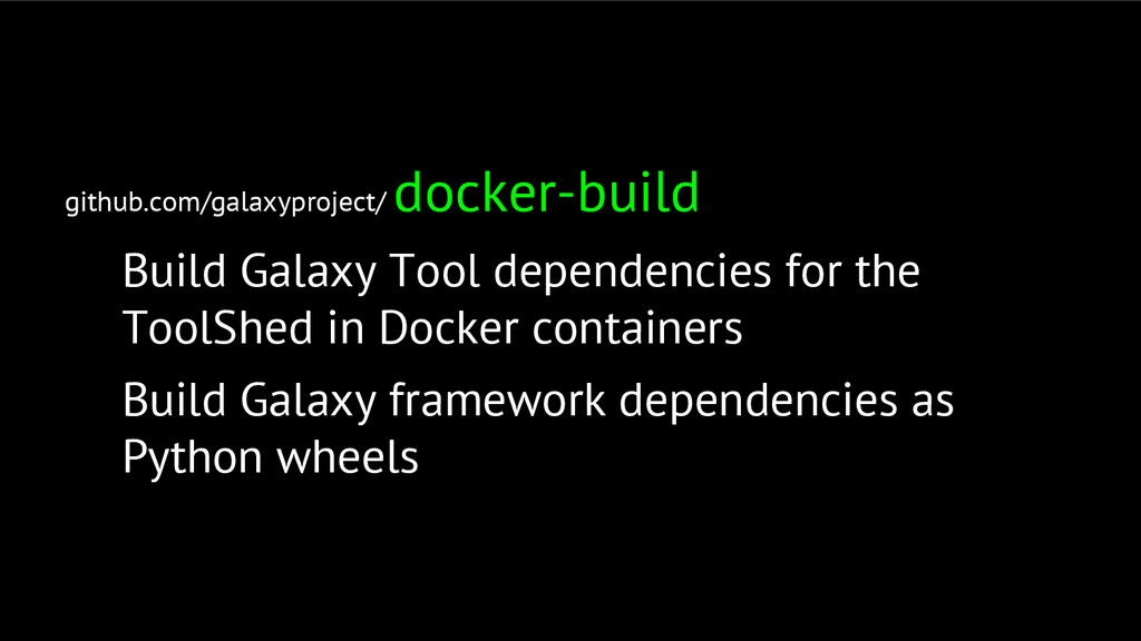 github.com/galaxyproject/ docker-build Build Ga...