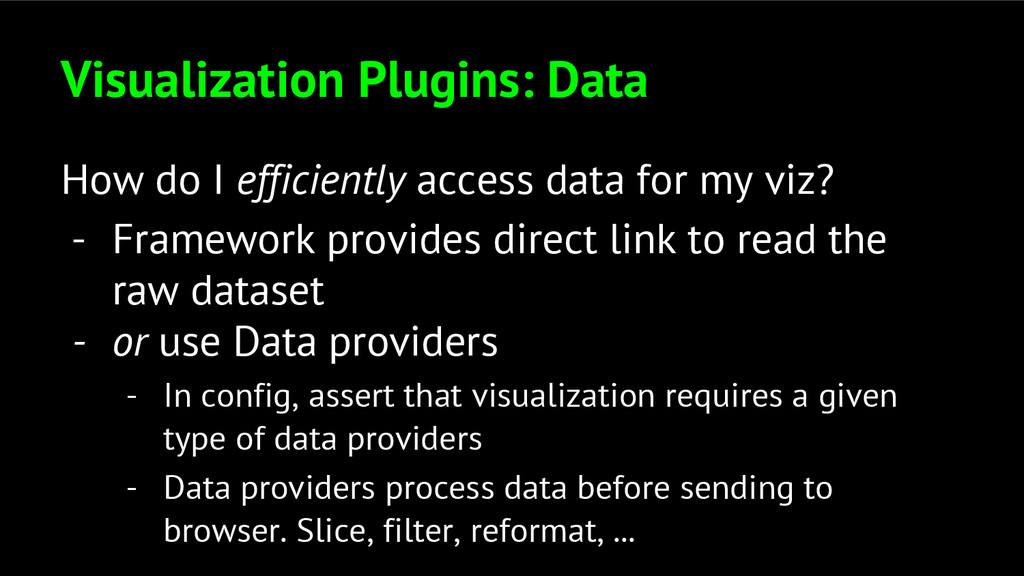 Visualization Plugins: Data How do I efficientl...