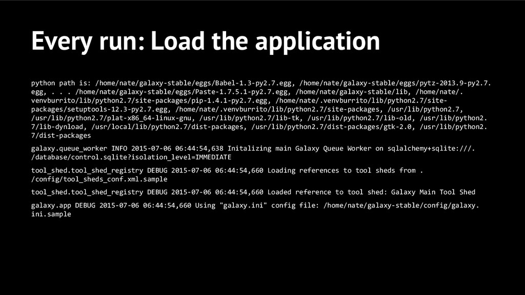 Every run: Load the application python path is:...