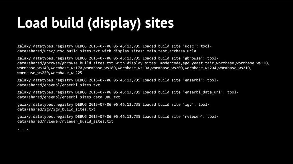 Load build (display) sites galaxy.datatypes.reg...
