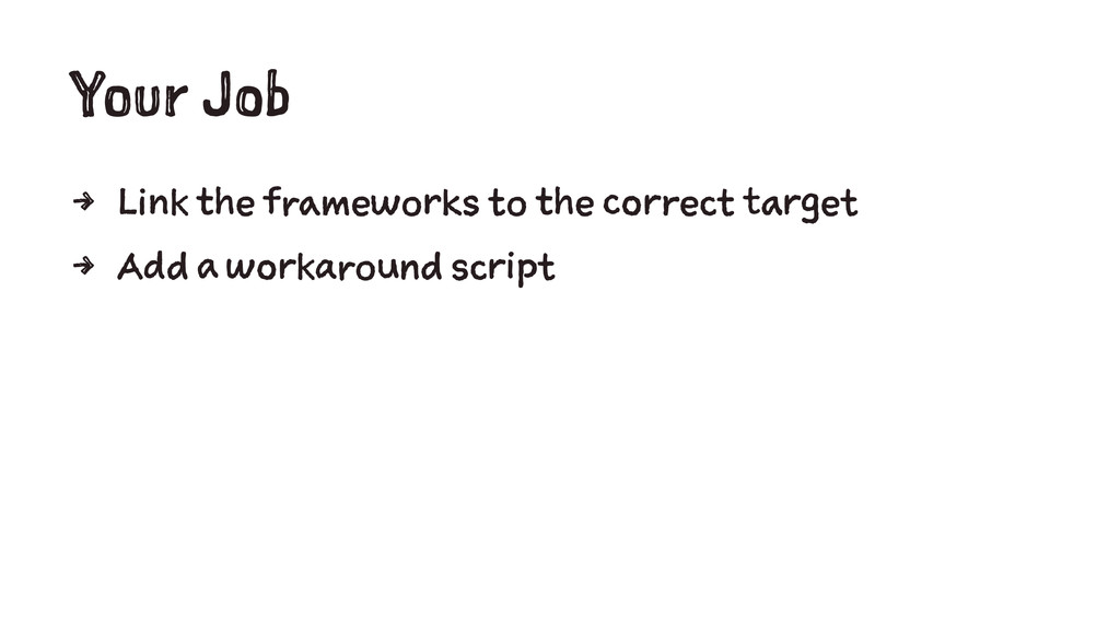 Your Job 4 Link the frameworks to the correct t...