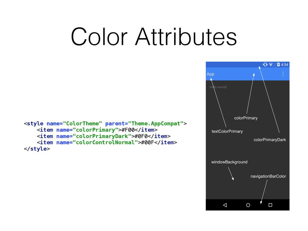 """Color Attributes <style name=""""ColorTheme"""" paren..."""