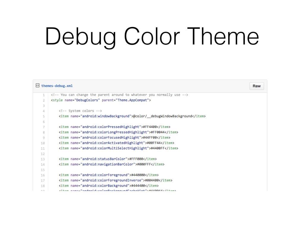 Debug Color Theme