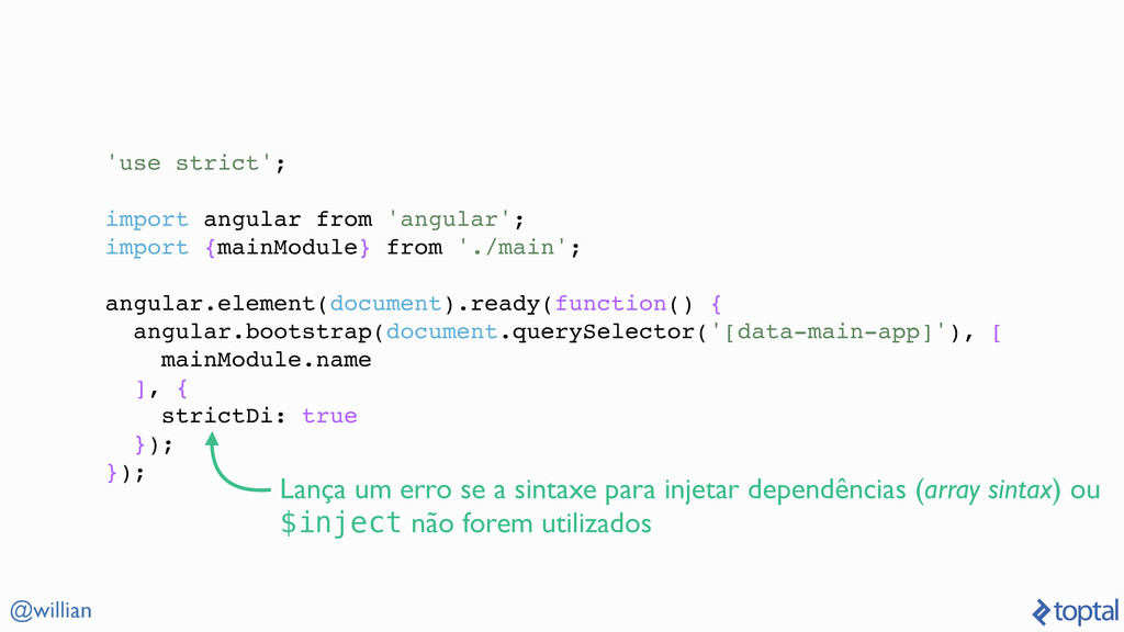 @willian 'use strict'; import angular from 'ang...