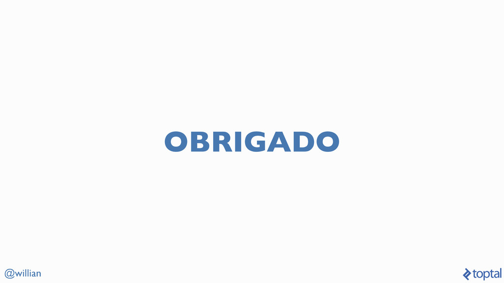 @willian OBRIGADO