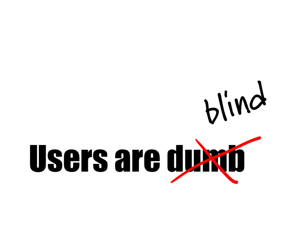 Users are dumb