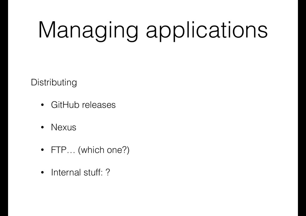 Managing applications Distributing • GitHub rel...