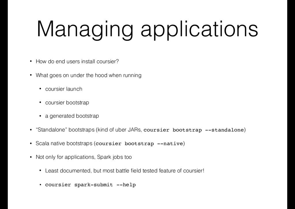 Managing applications • How do end users instal...