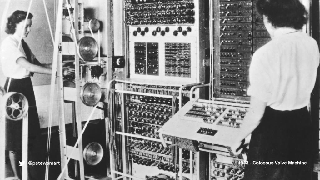 1943 - Colossus Valve Machine @petewsmart
