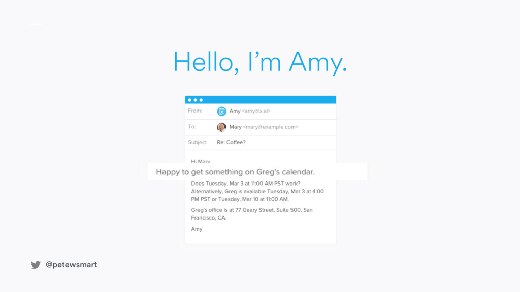 @petewsmart Hello, I'm Amy. @petewsmart