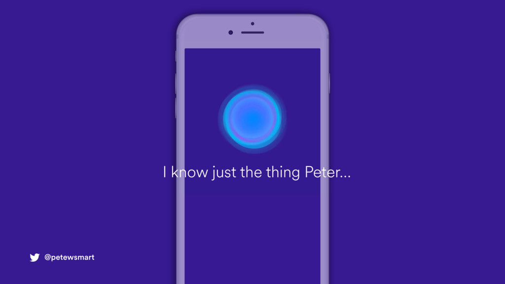 @petewsmart I know just the thing Peter…