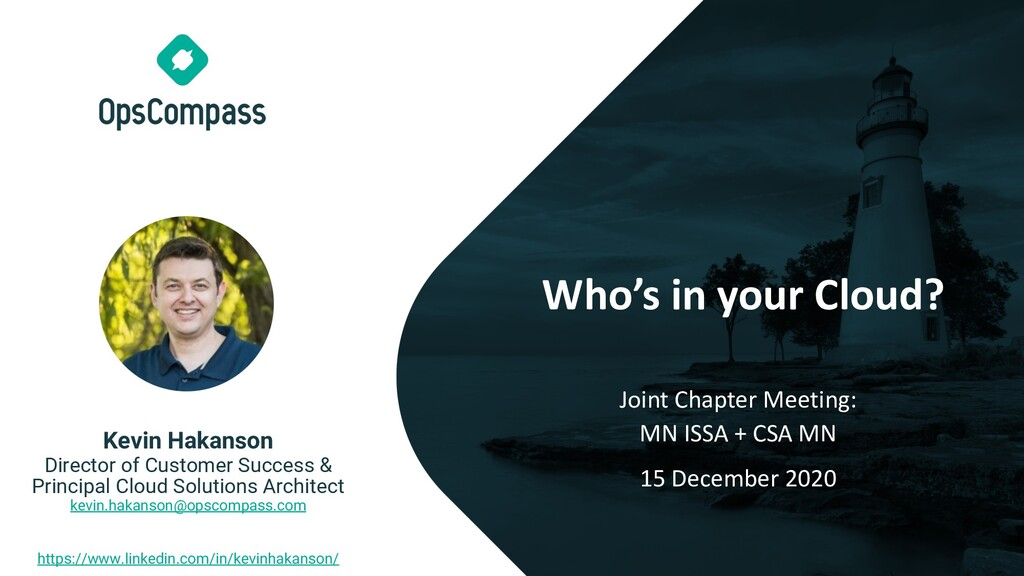 Who's in your Cloud? Joint Chapter Meeting: MN ...