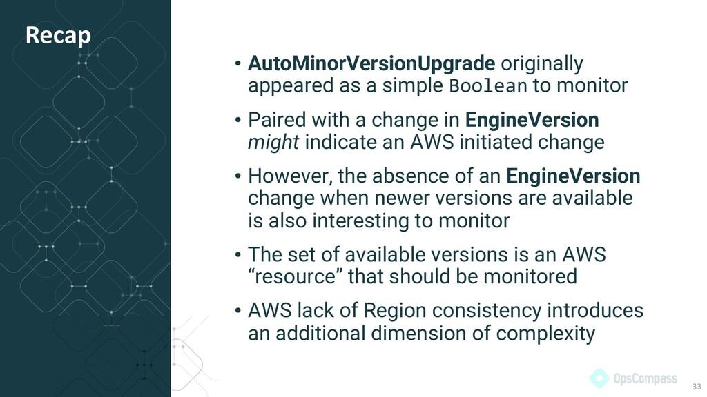 • AutoMinorVersionUpgrade originally appeared a...