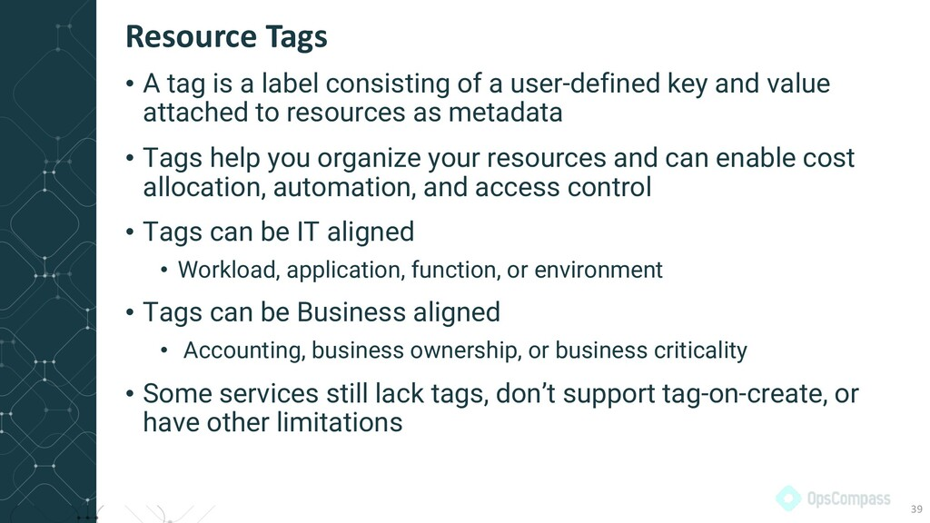 • A tag is a label consisting of a user-defined...