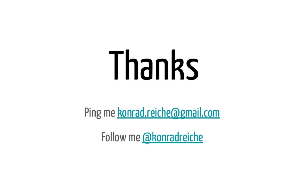 Thanks Ping me konrad.reiche@gmail.com Follow m...