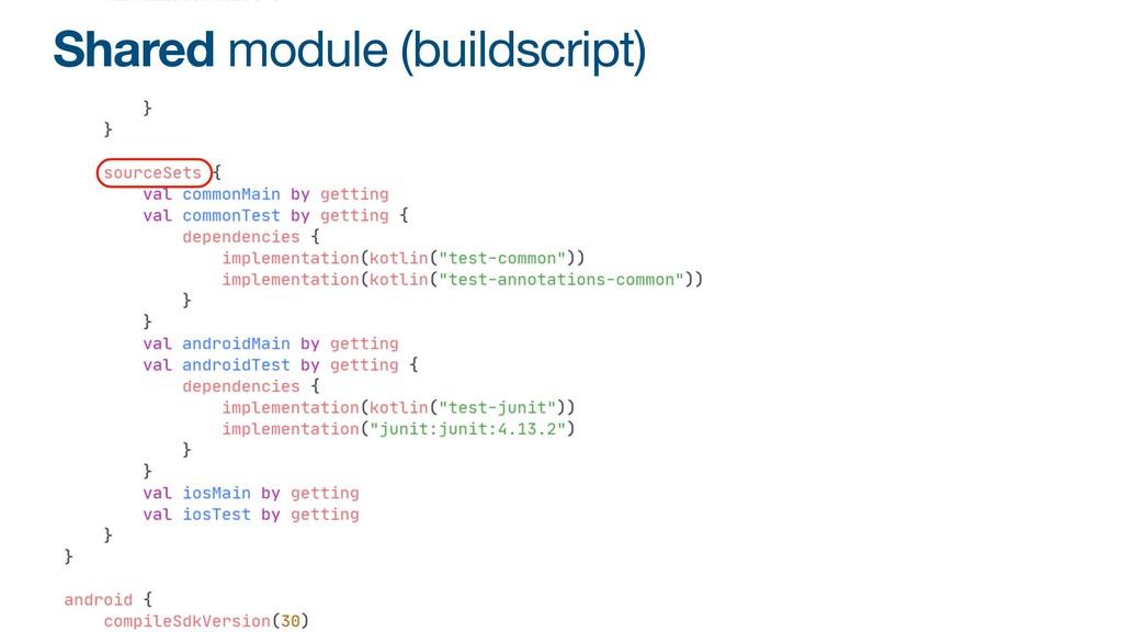 Shared module (buildscript)