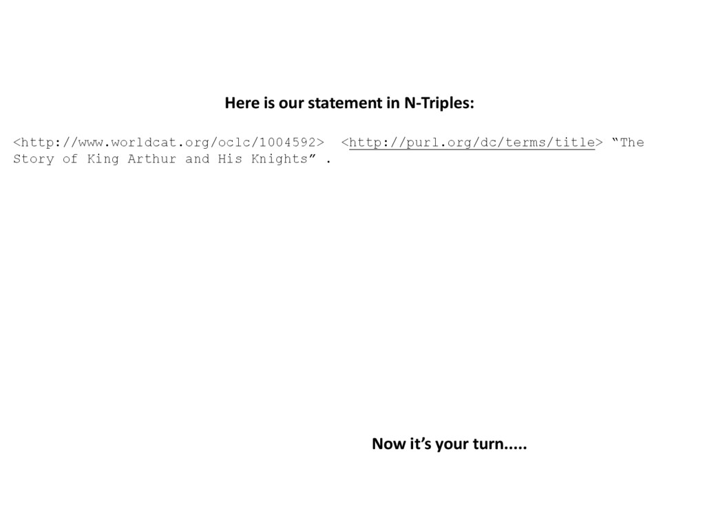 Here is our statement in N-Triples: <http://www...