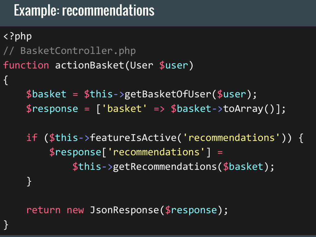Example: recommendations <?php // BasketControl...