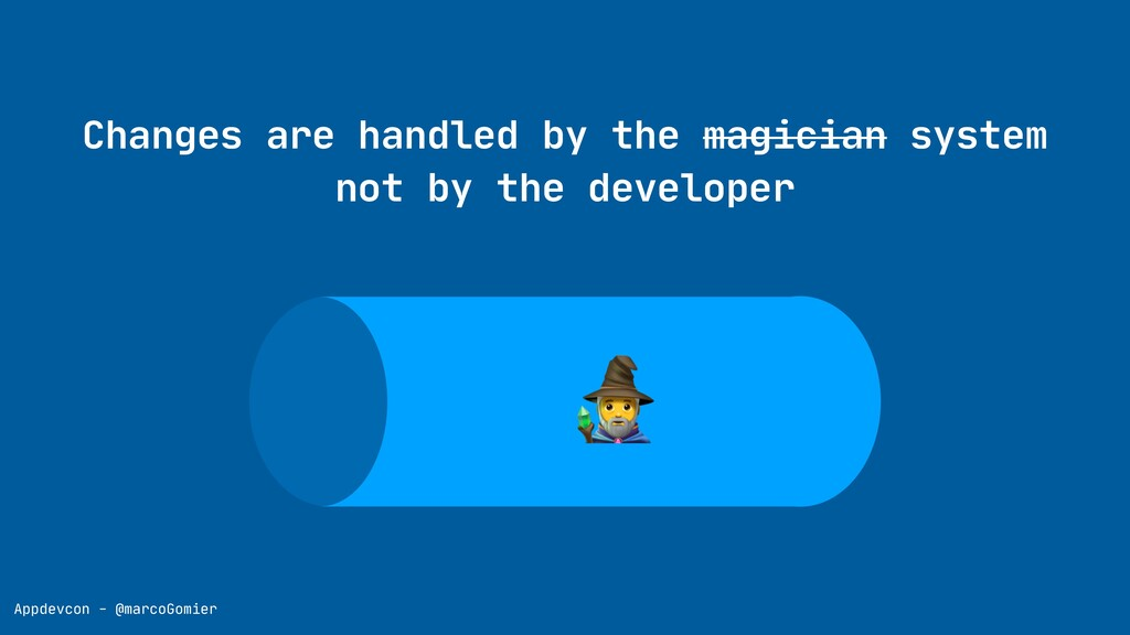 Appdevcon - @marcoGomier Changes are handled by...