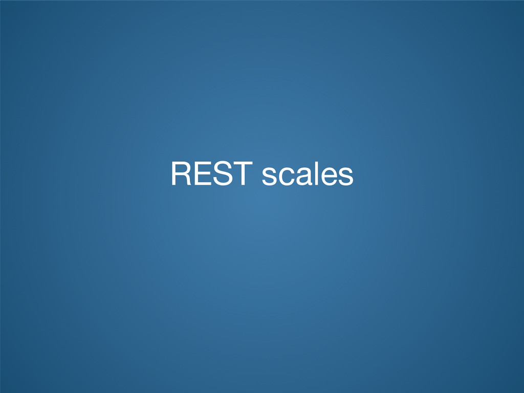 REST scales