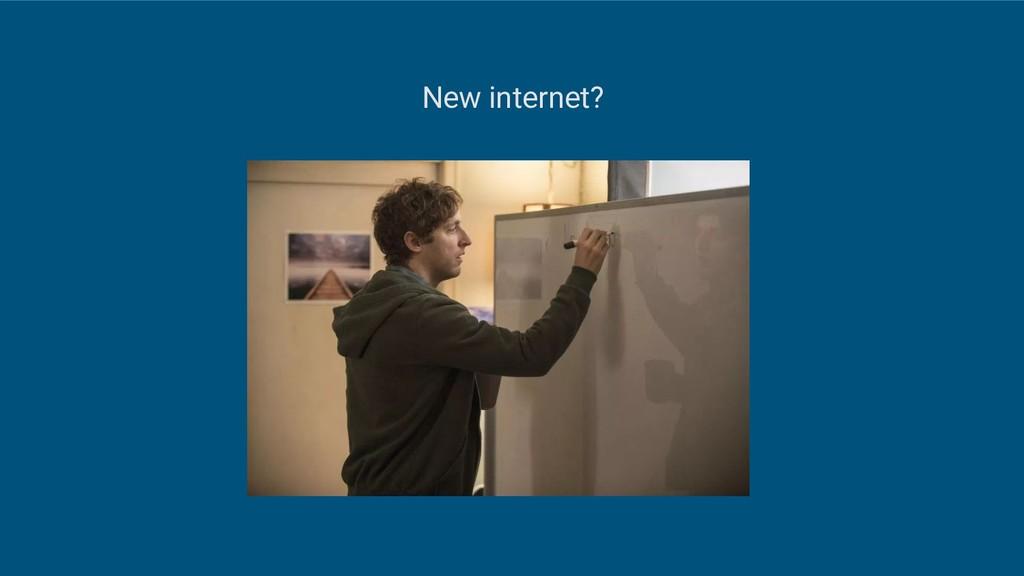 New internet?