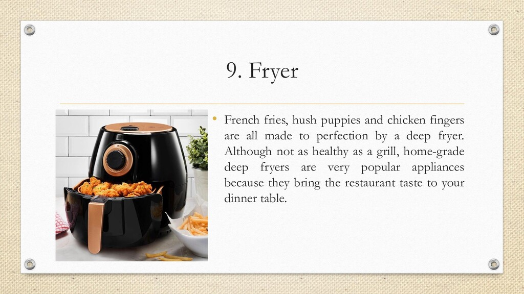 9. Fryer • French fries, hush puppies and chick...