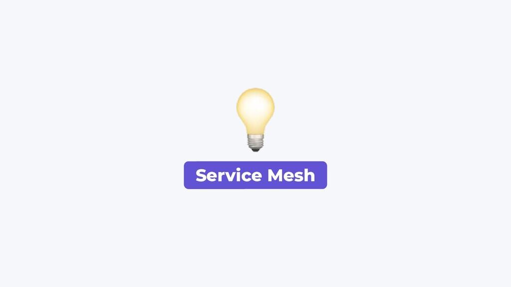 Service Mesh