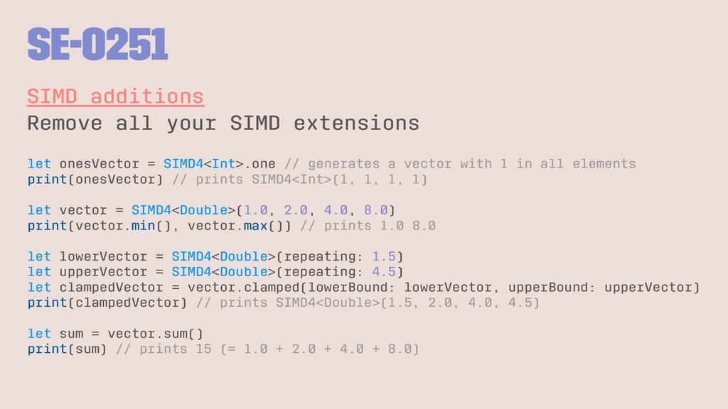 SE-0251 SIMD additions Remove all your SIMD ext...