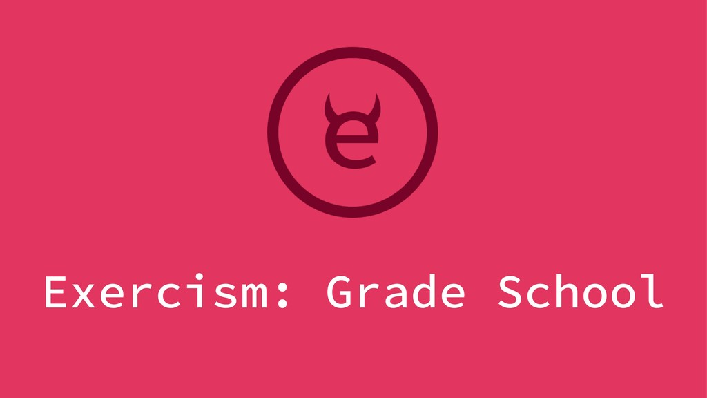 Exercism: Grade School