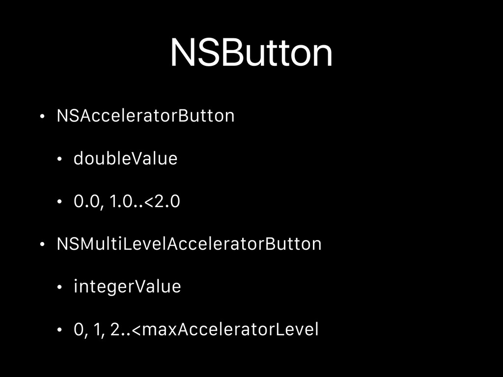NSButton • NSAcceleratorButton • doubleValue • ...
