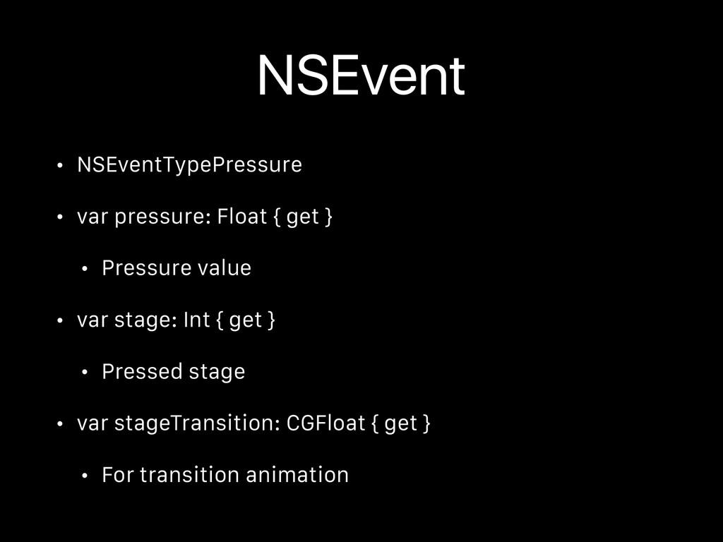 NSEvent • NSEventTypePressure • var pressure: F...
