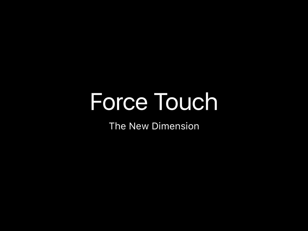 Force Touch The New Dimension