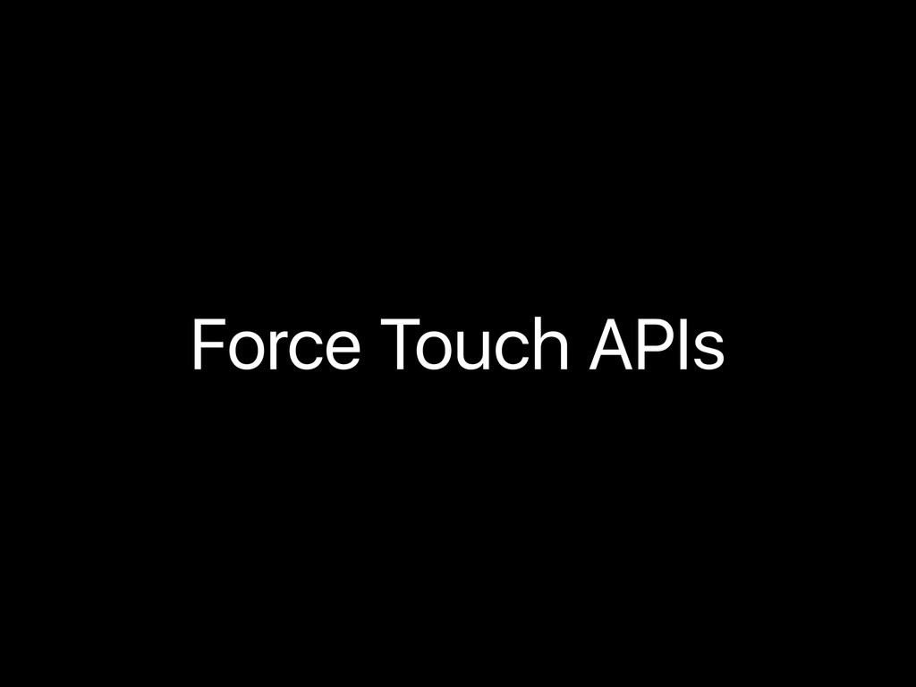 Force Touch APIs