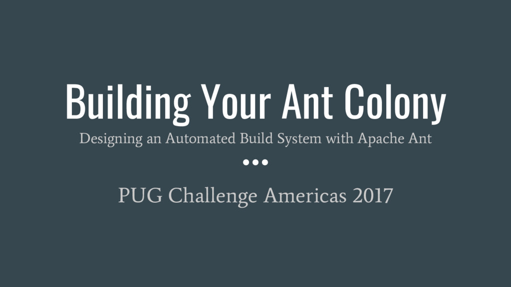Building Your Ant Colony Designing an Automated...