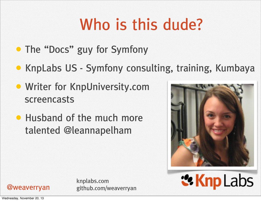 "Who is this dude? • The ""Docs"" guy for Symfony ..."
