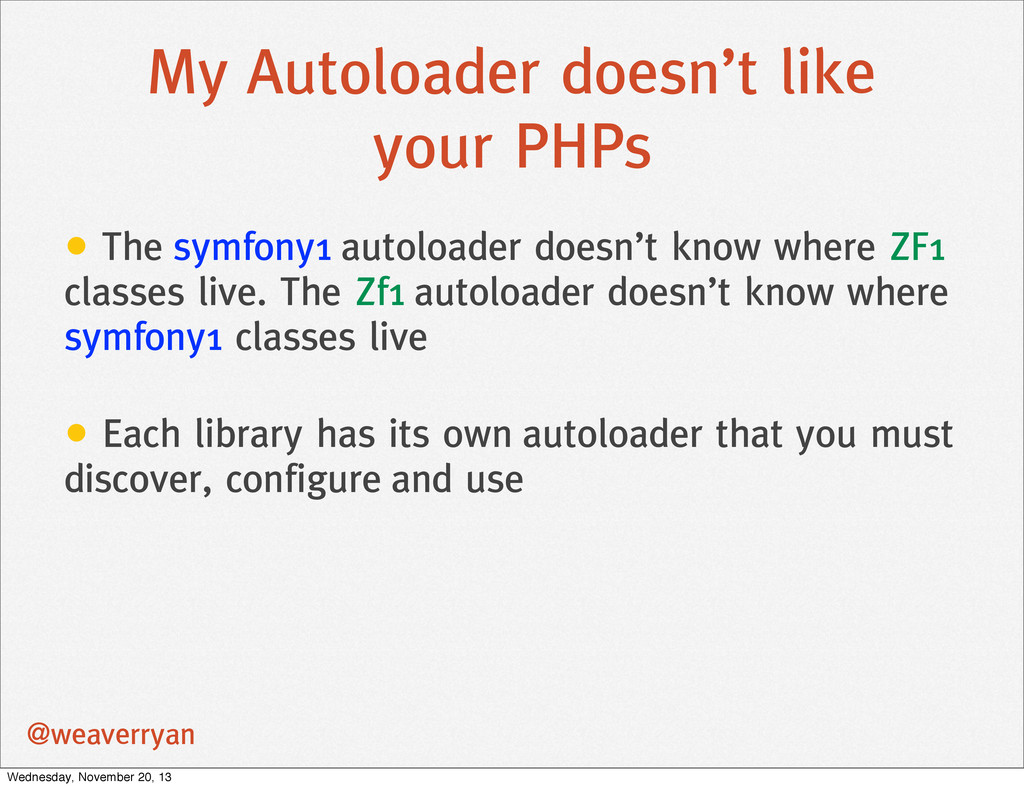 My Autoloader doesn't like your PHPs @weaverrya...
