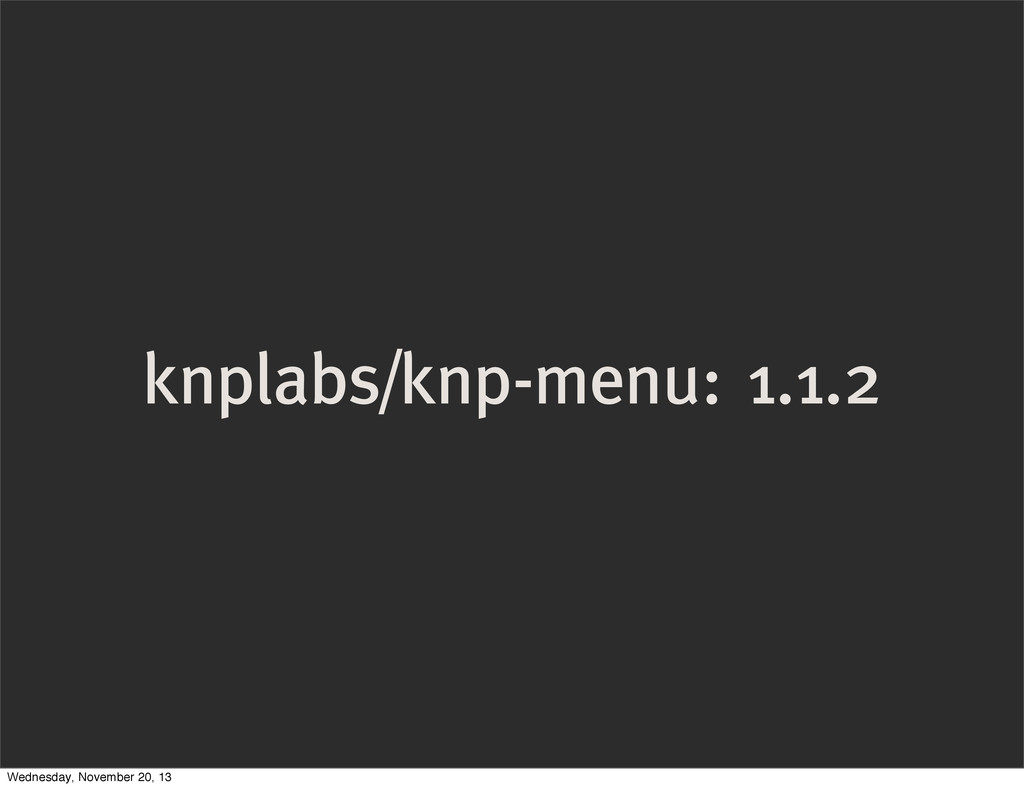 knplabs/knp-menu: 1.1.2 Wednesday, November 20,...
