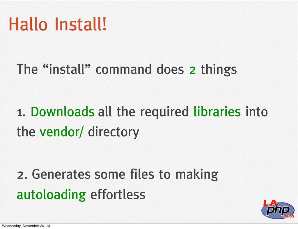 "Hallo Install! The ""install"" command does 2 thi..."