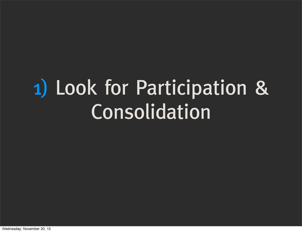 1) Look for Participation & Consolidation Wedne...