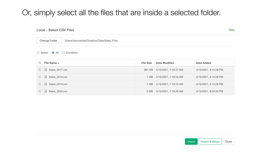 Or, simply select all the files that are inside ...