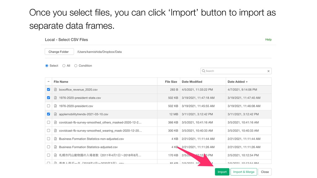Once you select files, you can click 'Import' bu...